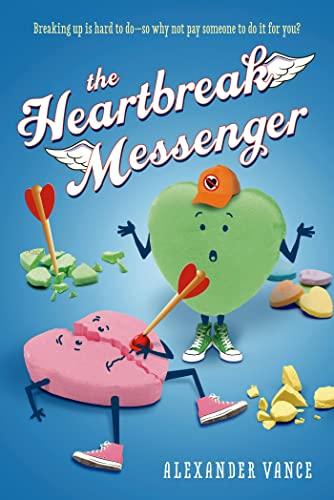 The Heartbreak Messenger: Vance, Alexander