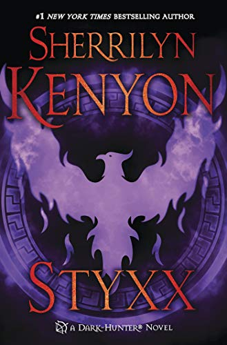 9781250029881: Styxx (Dark-Hunter Novels)
