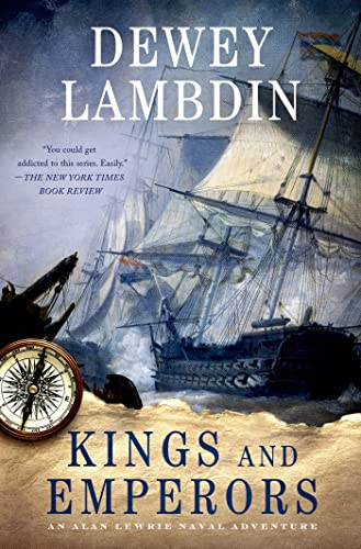 9781250030061: Kings and Emperors: An Alan Lewrie Naval Adventure (Alan Lewrie Naval Adventures)