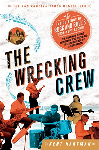 9781250030467: The Wrecking Crew: The Inside Story of Rock and Roll's Best-Kept Secret