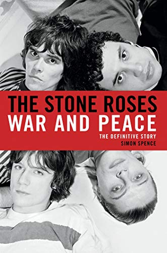 9781250030825: The Stone Roses: War and Peace