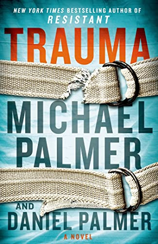 9781250030894: Trauma: A Novel