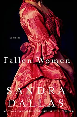 9781250030931: Fallen Women: A Novel