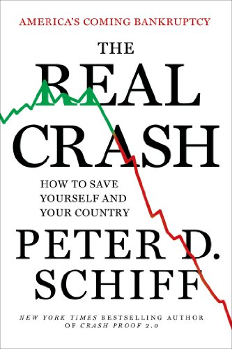 9781250031334: The Real Crash: America's Coming Bankruptcy---How to Save Yourself and Your Country