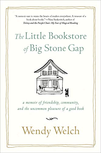 9781250031617: The Little Bookstore of Big Stone Gap: A Memoir of Friendship, Community, and the Uncommon Pleasure of a Good Book