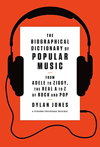The Biographical Dictionary of Popular Music: From: Jones, Dylan