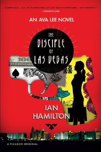 The Disciple of Las Vegas: An Ava: Ian Hamilton