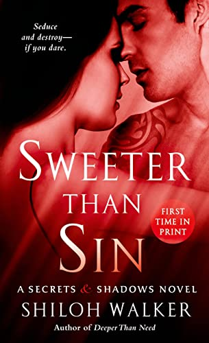 9781250032416: Sweeter Than Sin (Secrets & Shadows)