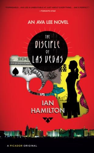 The Disciple of Las Vegas: An Ava: Hamilton, Ian