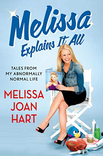9781250032836: Melissa Explains It All: Tales from My Abnormally Normal Life