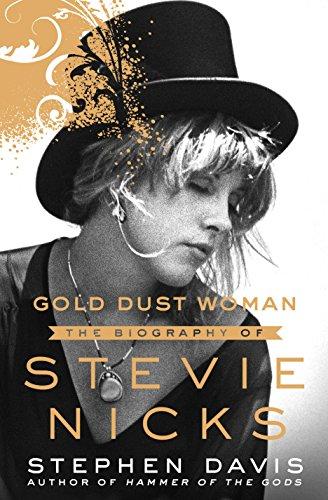 Gold Dust Woman: The Biography of Stevie Nicks: Davis, Stephen