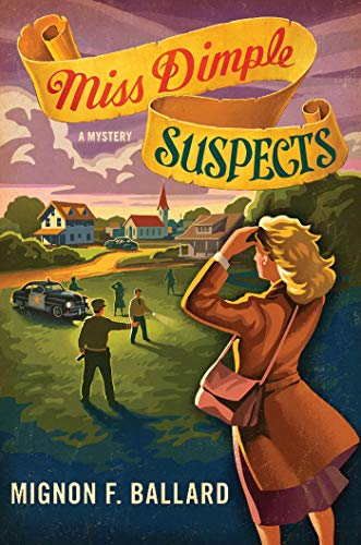 Miss Dimple Suspects: A Mystery (Miss Dimple Mysteries): Mignon F. Ballard