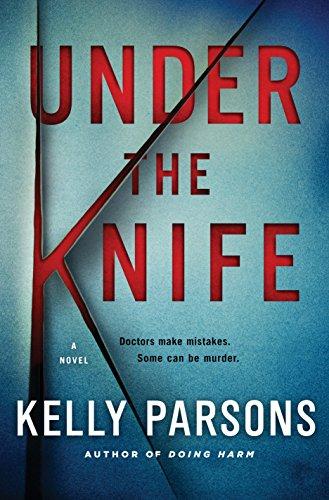 9781250033338: Under the Knife: A Novel