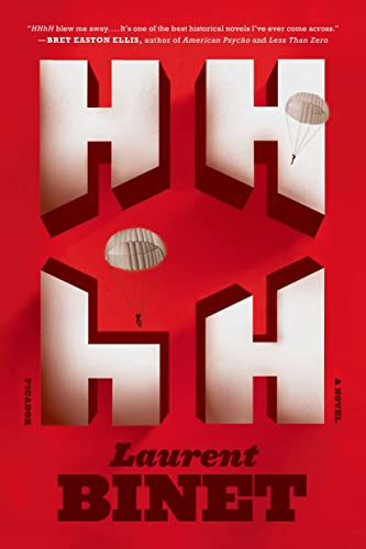 HHhH: A Novel: Binet, Laurent