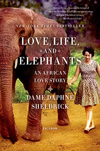 9781250033376: Love, Life, and Elephants: An African Love Story