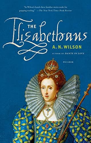 9781250033390: The Elizabethans