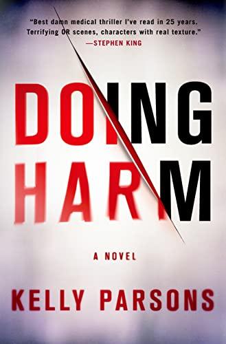9781250033475: Doing Harm: A Novel