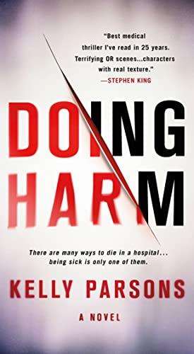 Doing Harm: A Novel: Parsons, Kelly