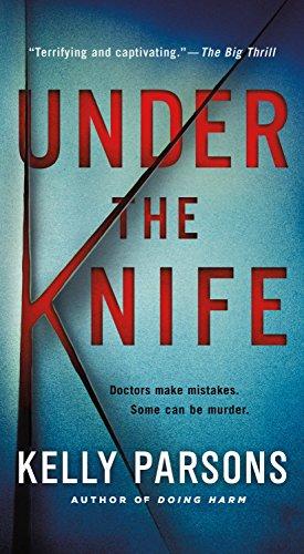 9781250033505: Under the Knife: A Novel