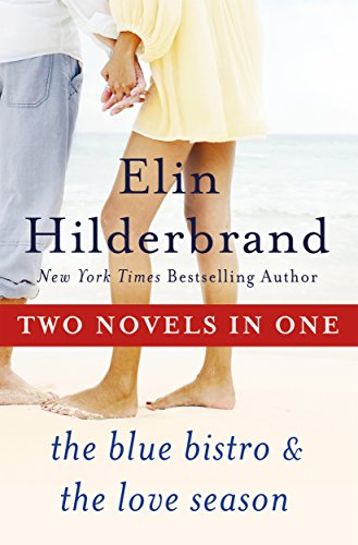 9781250033536: One Summer: Two Novels: The Blue Bistro and The Love Season