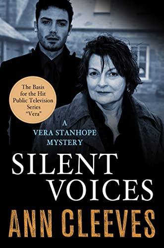 9781250033581: Silent Voices: A Vera Stanhope Mystery