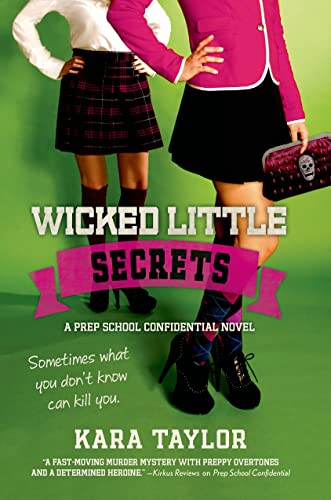 9781250033604: Wicked Little Secrets: A Prep School Confidential Novel