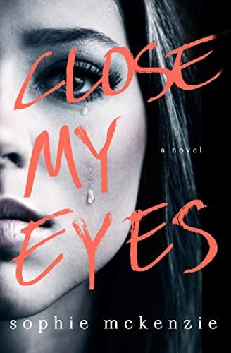 9781250033895: Close My Eyes