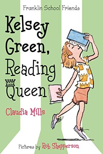 9781250034052: Kelsey Green, Reading Queen (Franklin School Friends)