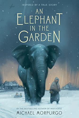 9781250034144: An Elephant in the Garden: Inspired by a True Story