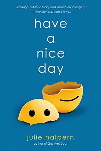 Have a Nice Day: Halpern, Julie