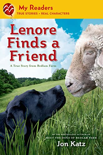 9781250034328: Lenore Finds a Friend: A True Story from Bedlam Farm (My Readers)