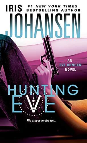 9781250034342: Hunting Eve: An Eve Duncan Novel