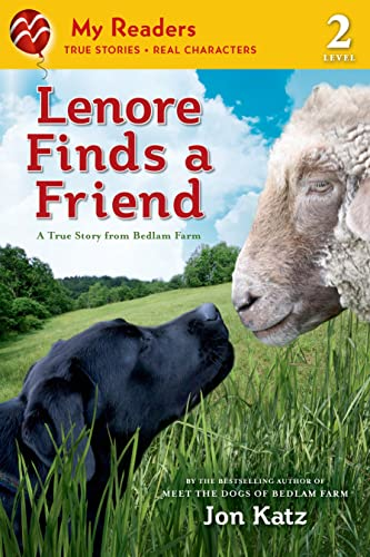 9781250034366: Lenore Finds a Friend: A True Story from Bedlam Farm (My Readers. Level 2)