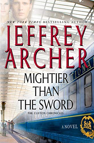 9781250034519: Mightier Than the Sword: A Novel (The Clifton Chronicles)