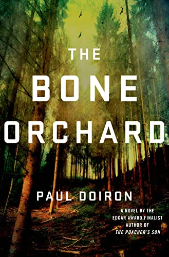 The Bone Orchard: Doiron, Paul
