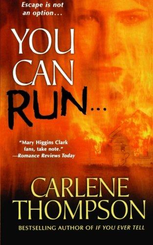 9781250035189: You Can Run. . .