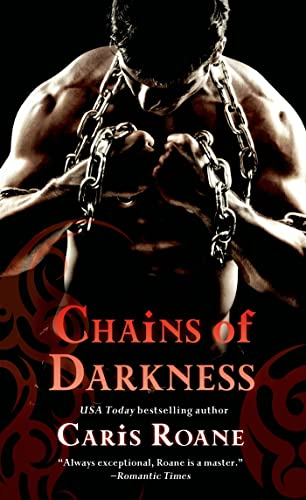 Chains of Darkness (Men in Chains): Caris Roane