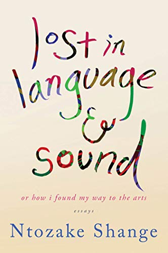 9781250035561: lost in language & sound: or how i found my way to the arts:essays