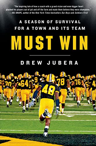 9781250035806: Must Win: A Season of Survival for a Town and Its Team