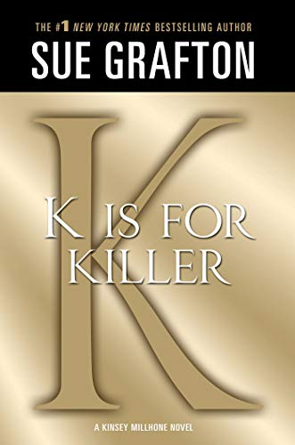 9781250035837: K Is for Killer (Kinsey Millhone Mystery)