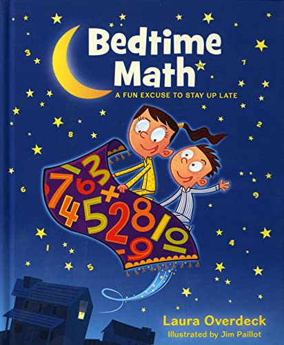 9781250035851: Bedtime Math: A Fun Excuse to Stay Up Late (Bedtime Math Series)