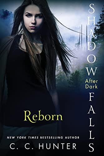 9781250035912: Reborn (Shadow Falls: After Dark)