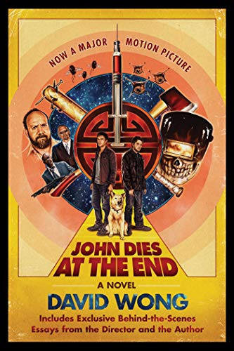 John Dies at the End Format: Paperback: Wong David