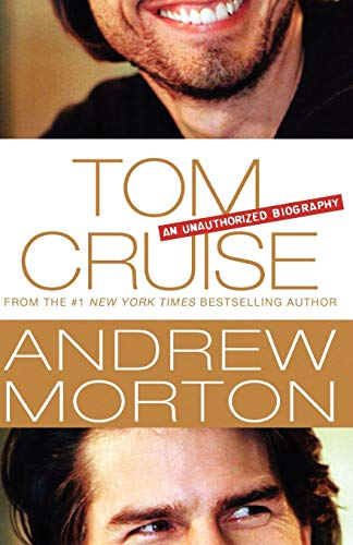 9781250036070: Tom Cruise: An Unauthorized Biography