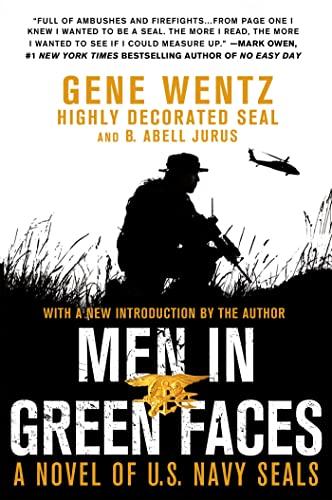 9781250036223: Men in Green Faces: A Novel of U.S. Navy SEALs