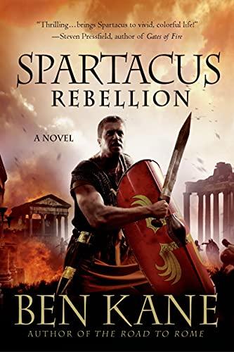 9781250036261: Spartacus: Rebellion
