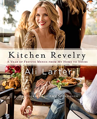 9781250036353: Kitchen Revelry: A Year of Festive Menus from My Home to Yours