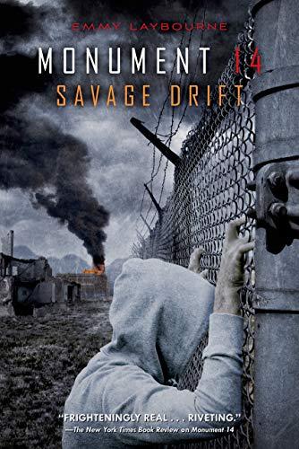 Monument 14: Savage Drift: Laybourne, Emmy
