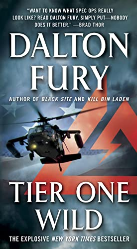 9781250036520: Tier One Wild: A Delta Force Novel