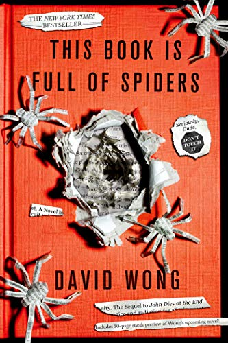 9781250036650: This Book Is Full of Spiders: Seriously, Dude, Don't Touch It